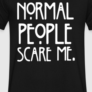 Normal People Scare Me - Men's V-Neck T-Shirt by Canvas