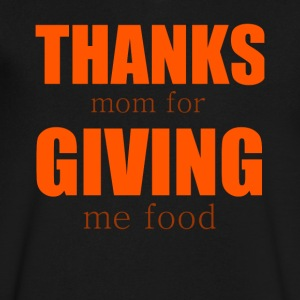 Thanks Mom For Giving Me Food Tshirt - Men's V-Neck T-Shirt by Canvas