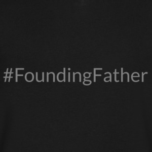 Founding Father - Men's V-Neck T-Shirt by Canvas