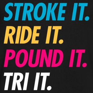 Stroke It Ride It Pound It Tri It - Men's V-Neck T-Shirt by Canvas