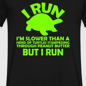 I Run Slower Than Then Turtles - Men's V-Neck T-Shirt by Canvas