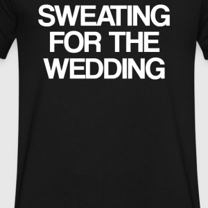 Sweating for the wedding - Men's V-Neck T-Shirt by Canvas