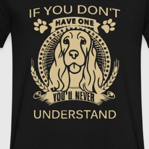 If you don t have one you ll never understand - Men's V-Neck T-Shirt by Canvas