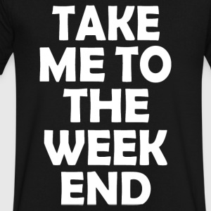 TO THE WEEKEND - Men's V-Neck T-Shirt by Canvas