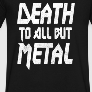 Death To All But Metal - Men's V-Neck T-Shirt by Canvas