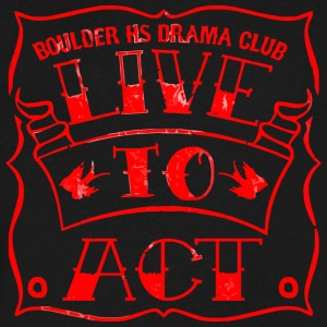 BOULDER HS DRAMA CLUB LIVE TO ACT - Men's V-Neck T-Shirt by Canvas