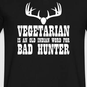 Vegetarian An Old Indian Word For Bad Hunter Funny - Men's V-Neck T-Shirt by Canvas