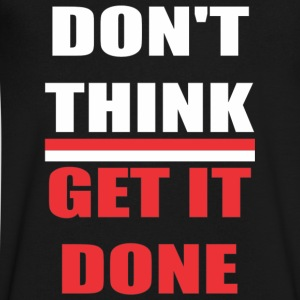 DON'T THINK GET IT DONE - Men's V-Neck T-Shirt by Canvas