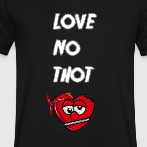 Love No Thot - Men's V-Neck T-Shirt by Canvas