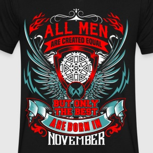 THE BEST MEN ARE BORN IN NOVEMBER - Birthday Gifts - Men's V-Neck T-Shirt by Canvas