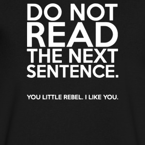 DO NOT READ THE NEXT SENTENCE FUNNY - Men's V-Neck T-Shirt by Canvas