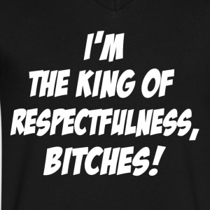 King of Respectfulness! - Men's V-Neck T-Shirt by Canvas