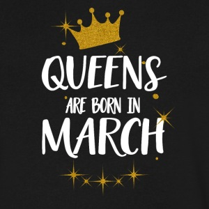 QUEENS ARE BORN IN MARCH - Men's V-Neck T-Shirt by Canvas