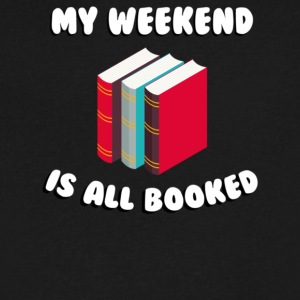 My weekend is all booked - Men's V-Neck T-Shirt by Canvas