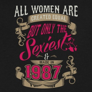 Women Created Equal Only Sexiest Are Made In 1987 - Men's V-Neck T-Shirt by Canvas