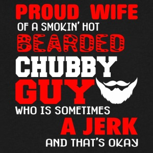 Proud Wife Of A Bearded Chubby Guy T Shirt - Men's V-Neck T-Shirt by Canvas