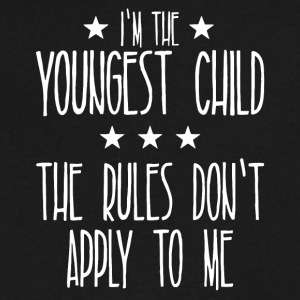 Youngest Child The Rules Don't Apply To Me T Shirt - Men's V-Neck T-Shirt by Canvas