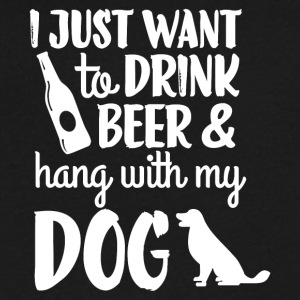 Drink Beer & Hang With My Dog T Shirt - Men's V-Neck T-Shirt by Canvas