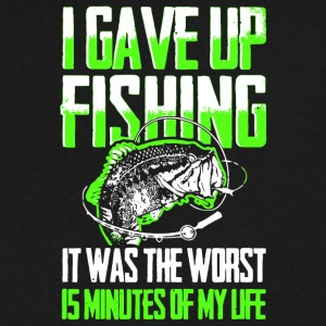 Gave Up Fishing It Was The Worst Is Minutes Shirt - Men's V-Neck T-Shirt by Canvas