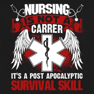 Nursing is a Survival Skill Shirt - Men's V-Neck T-Shirt by Canvas