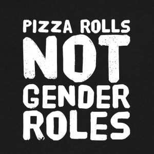 Pizza rolls not gender roles - Men's V-Neck T-Shirt by Canvas