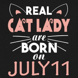 Real Cat Lady Are Born On JULY 11 - Men's V-Neck T-Shirt by Canvas