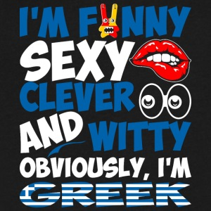 Im Funny Sexy Clever And Witty Im Greek - Men's V-Neck T-Shirt by Canvas
