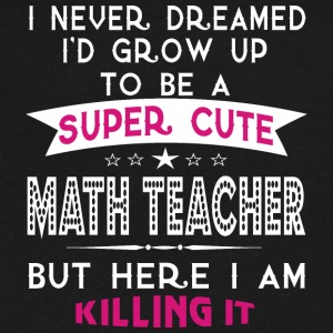 A Super Cute Math Teacher T Shirt - Men's V-Neck T-Shirt by Canvas