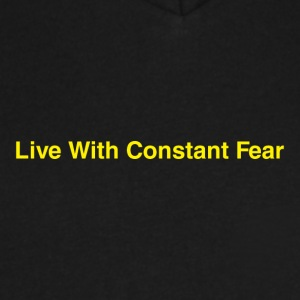 Life-With-Constant-Fear - Men's V-Neck T-Shirt by Canvas