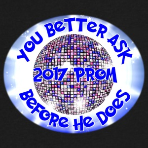 2017 Prom You Better Ask Before He Does - Men's V-Neck T-Shirt by Canvas