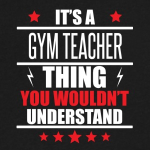 It's A Gym Teacher Thing - Men's V-Neck T-Shirt by Canvas