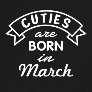 Cuties are born in March - Men's V-Neck T-Shirt by Canvas