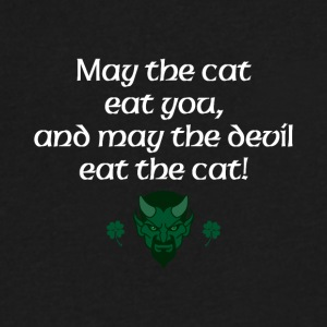 May the cat eat you and may the devil eat the cat - Men's V-Neck T-Shirt by Canvas