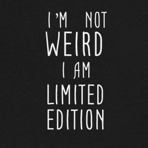I'm not weird I am Limited Edition - Men's V-Neck T-Shirt by Canvas