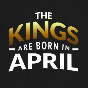 Kings are born in April - Men's V-Neck T-Shirt by Canvas