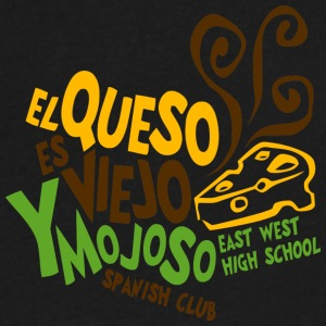 EL QUESO ES VIEJO Y MOJOSO EAST WEST HIGH SCHOOL - Men's V-Neck T-Shirt by Canvas