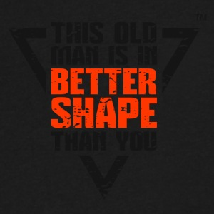 THIS OLD MAN IS IN BETTER SHAPE THAN YOU - Men's V-Neck T-Shirt by Canvas
