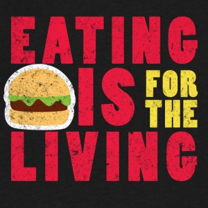 Eating is for the Living - Men's V-Neck T-Shirt by Canvas