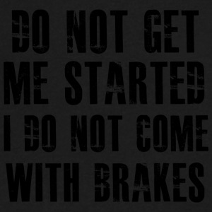 I do not come with brakes - Men's V-Neck T-Shirt by Canvas