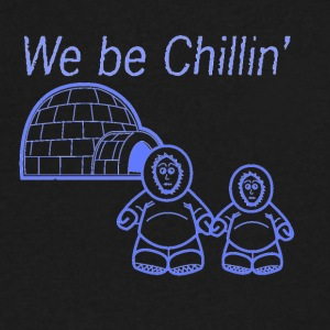 We Be Chillin' - Men's V-Neck T-Shirt by Canvas