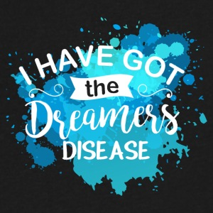 I have got the dreamer's disease - Men's V-Neck T-Shirt by Canvas