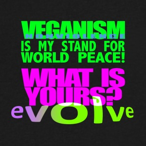 MY STAND FOR WORLD PEACE IS VEGANISM. - Men's V-Neck T-Shirt by Canvas