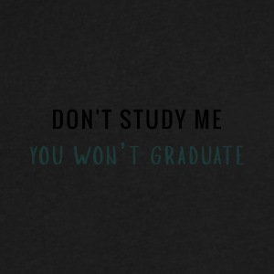 Don't Study Me - Men's V-Neck T-Shirt by Canvas