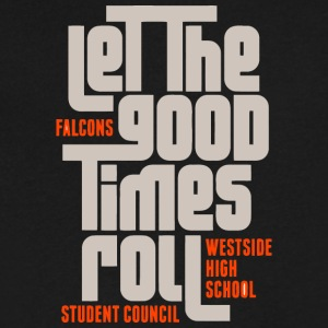 LET THE GOOD TIMES ROLL FALCONS WESTSIDE HIGH SCHO - Men's V-Neck T-Shirt by Canvas