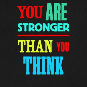 You are stronger than you think - Men's V-Neck T-Shirt by Canvas