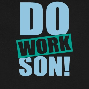 Do Work Son - Men's V-Neck T-Shirt by Canvas