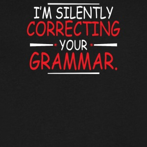 Im Silently Correcting Your Grammar - Men's V-Neck T-Shirt by Canvas
