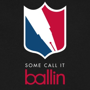 Some Call It Ballin - Men's V-Neck T-Shirt by Canvas