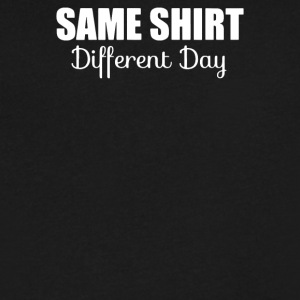same shirt different day - Men's V-Neck T-Shirt by Canvas