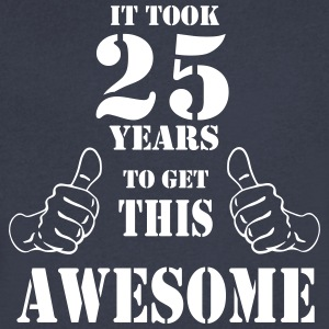 25th Birthday Get Awesome T Shirt Made in 1992 - Men's V-Neck T-Shirt by Canvas